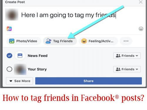 How to tag friends in Facebook® posts