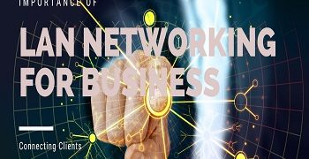 LAN Networking For Business