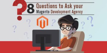 Question to ask magento development agency