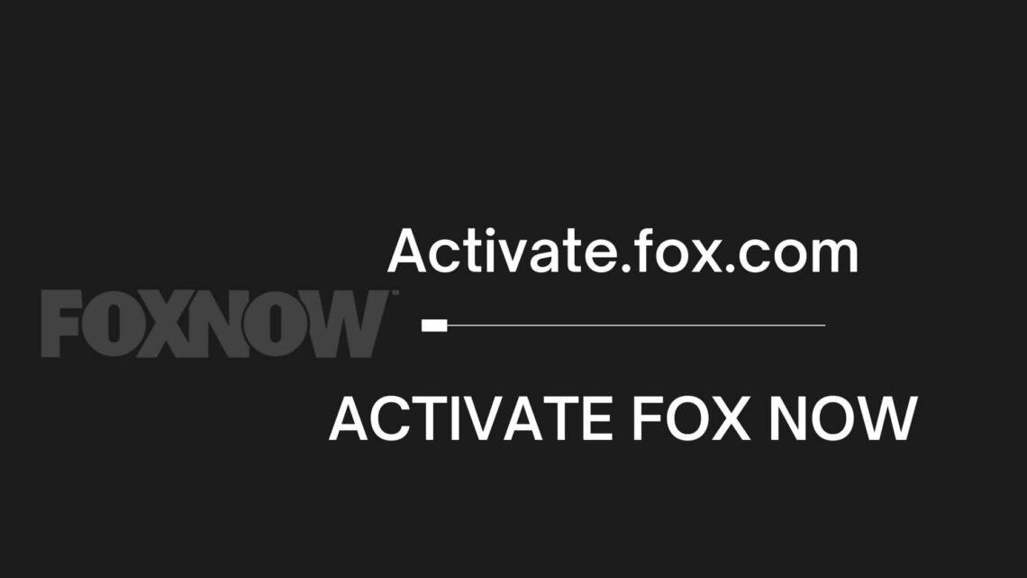 activate fox now