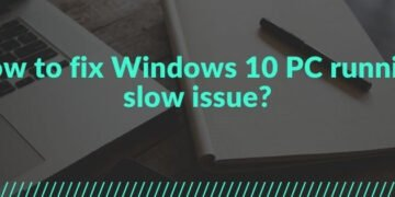 Windows 10 PC running slow issue