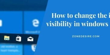 change the icon visibility in windows 10 PC