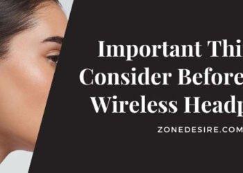 Buying Wireless Headphones