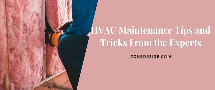 HVAC Maintenance Tips and Tricks