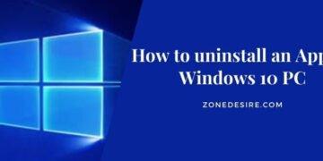 uninstall an App on Windows 10 PC