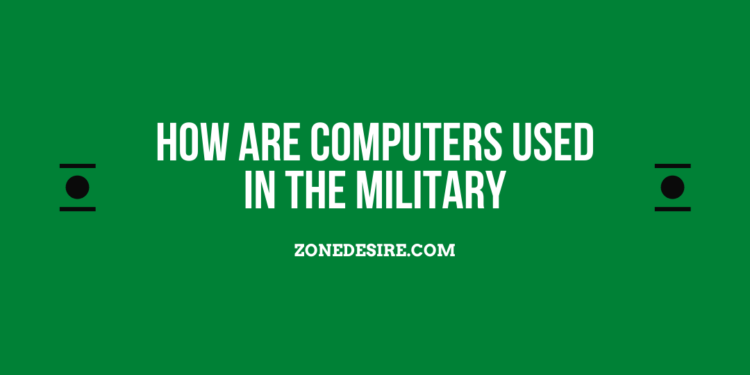 Computers Used In The Military