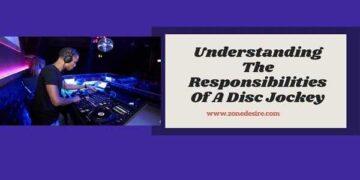 Responsibilities Of A Disc Jockey