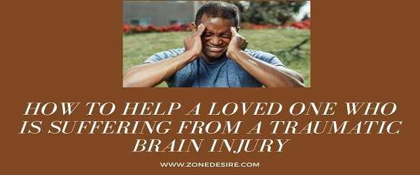 Suffering From A Traumatic Brain Injury