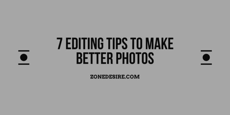 Tips To Make Better Photos