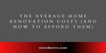 Average Home Renovation Costs