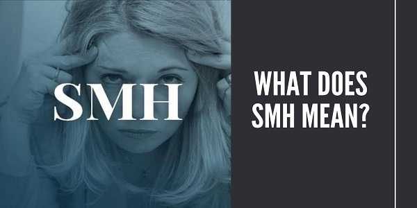 meaning of SMH