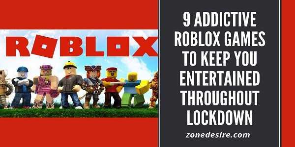 Addictive Roblox Games