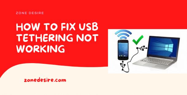 Fix USB Tethering